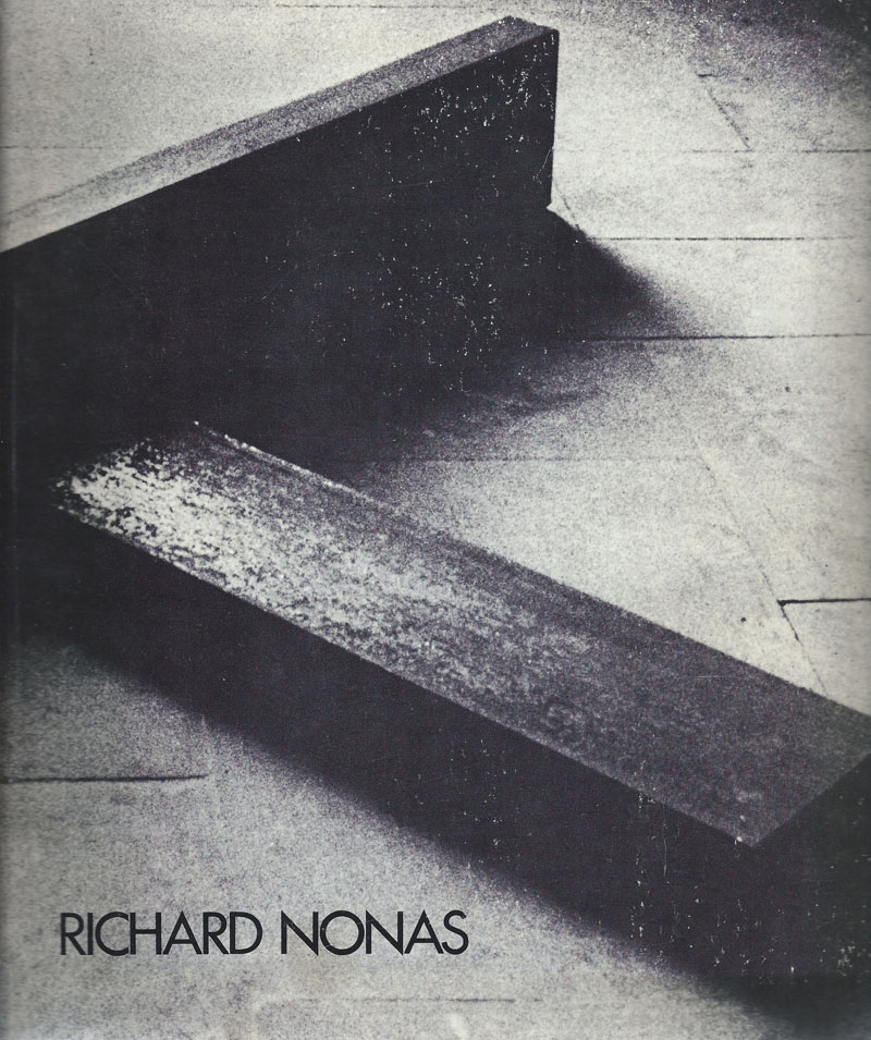 Richard Nonas - Richard Nonas: Sculpture, parts to anything