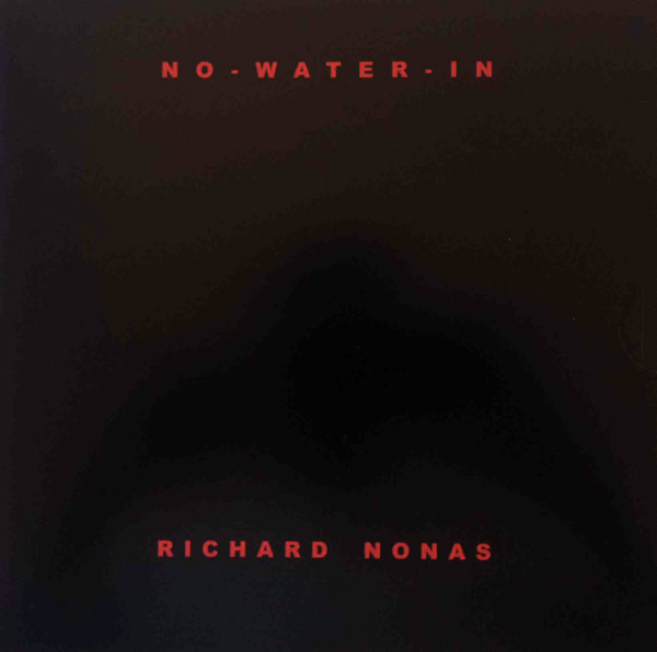 NO-WATER-IN - text by Richard Nonas